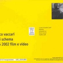 Fuori schema. Franco Vaccari, 1966-2001. Film e video