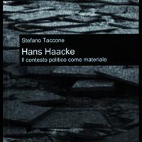 Hans Haacke. Il contesto politico come materiale